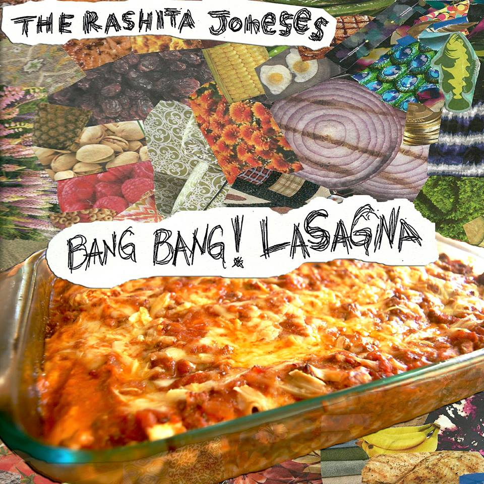 the_rashita_joneses_bang_band_lasagna_2015