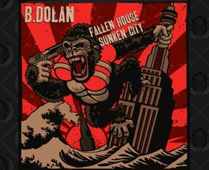 B. Dolan Fallen House Sunken City